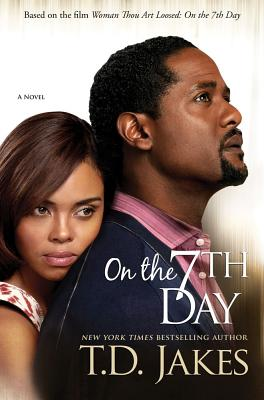 Book Cover On The Seventh Day by T. D. Jakes