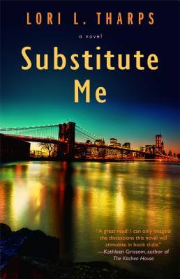 Click for more detail about Substitute Me by Lori Tharps