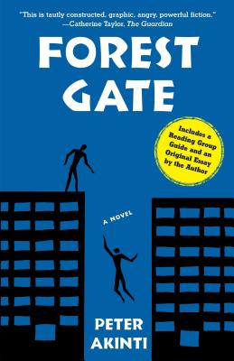 Click for more detail about Forest Gate: A Novel by Peter Akinti