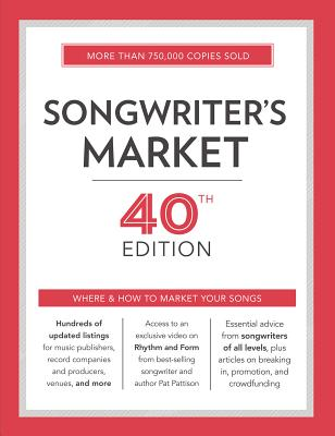 Click for more detail about Songwriter's Market 40th  Where & How to Market Your Songs by Cris Freese