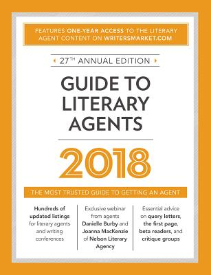 Click for more detail about Guide to Literary Agents 2018: The Most Trusted Guide to Getting an Agent by Cris Freese