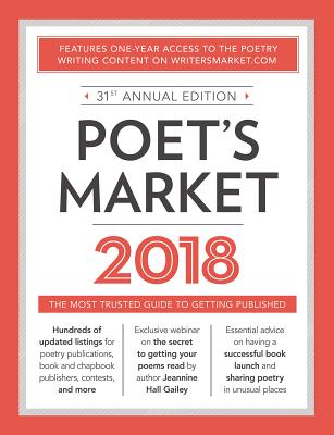 book cover Poet's Market 2018: The Most Trusted Guide for Publishing Poetry by Robert Lee Brewer
