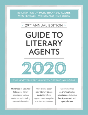 Click for more detail about Guide to Literary Agents 2020: The Most Trusted Guide to Getting Published by Robert Lee Brewer