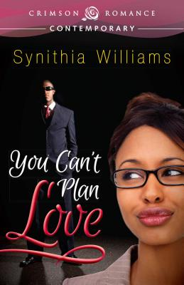 Book Cover You Can't Plan Love by Synithia Williams