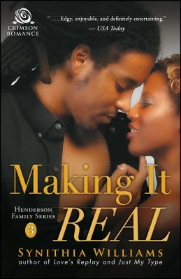 Click for more detail about Making It Real by Synithia Williams