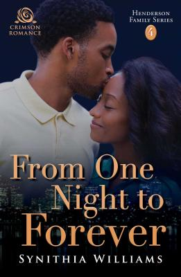 Book Cover From One Night to Forever by Synithia Williams