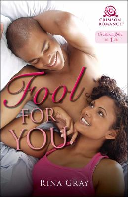 Click for more detail about Fool for You by Rina Gray