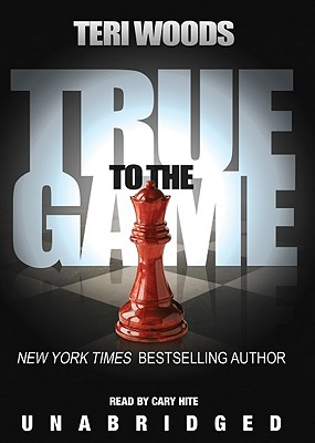 Click for a larger image of True to the Game (True to the Game trilogy, Book 1)