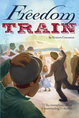 Click for more detail about Freedom Train by Evelyn Coleman