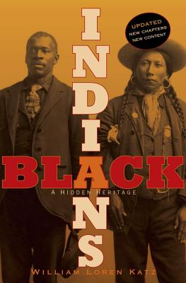 Click for more detail about Black Indians: A Hidden Heritage by William L. Katz