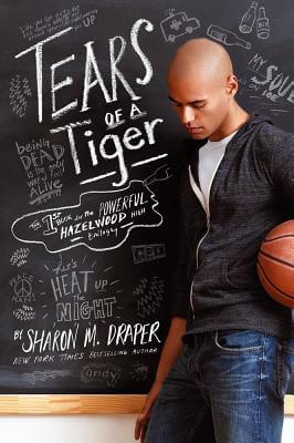 Click for a larger image of Tears Of A Tiger (Hazelwood High Trilogy)
