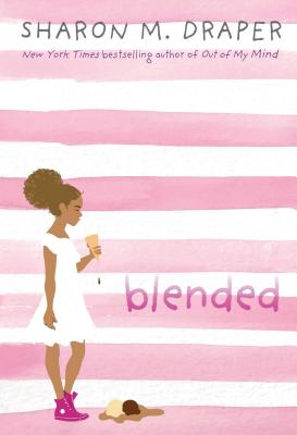 Click for more detail about Blended by Sharon M. Draper