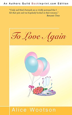 Click for more detail about To Love Again by Alice Wootson