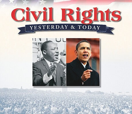 Click for a larger image of Civil Rights, Yesterday & Today