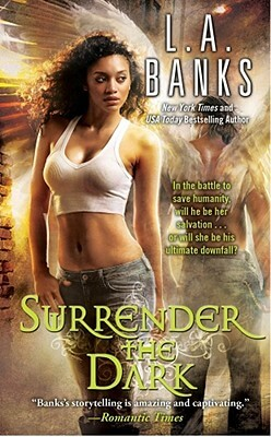 Click for more detail about Surrender The Dark by Leslie Esdaile Banks
