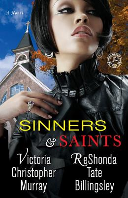 Click for more detail about Sinners & Saints by ReShonda Tate Billingsley and Victoria Christopher Murray