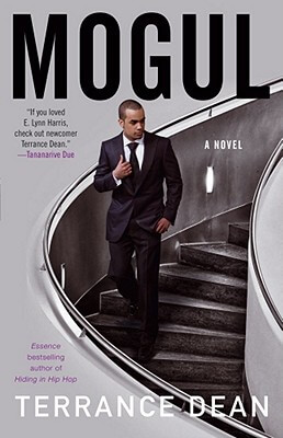 Click for more detail about Mogul: A Novel by Terrance Dean