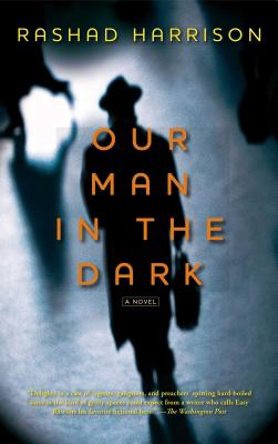 Photo of Go On Girl! Book Club Selection June 2012 – Selection Our Man in the Dark: A Novel by Rashad Harrison