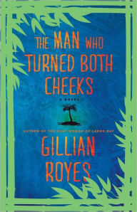 Click for more detail about The Man Who Turned Both Cheeks: A Novel (A Shadrack Myers Mystery) by Gillian Royes