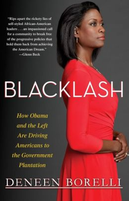 Click for a larger image of Blacklash: How Obama and the Liberal Left Are Driving Americans to the Government Plantation