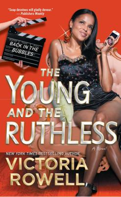 Book Cover The Young and the Ruthless: Back in the Bubbles by Victoria Rowell