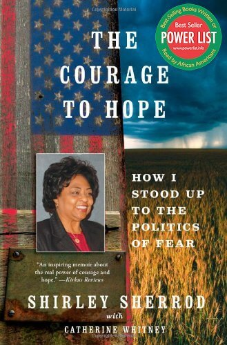 Click for more detail about The Courage To Hope by Shirley Sherrod