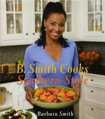 Click for a larger image of B. Smith Cooks Southern-Style