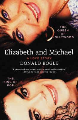 Click for more detail about Elizabeth and Michael: The Queen of Hollywood and the King of Pop_A Love Story by Donald Bogle