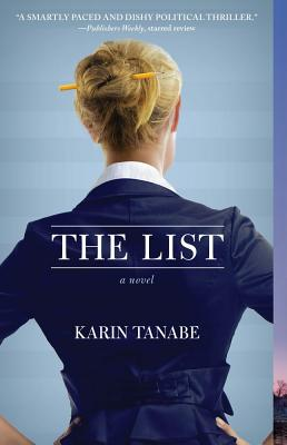 Click for more detail about The List by Karin Tanabe