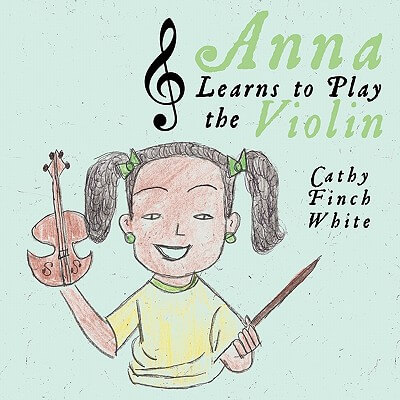 Click for a larger image of Anna Learns to Play the Violin