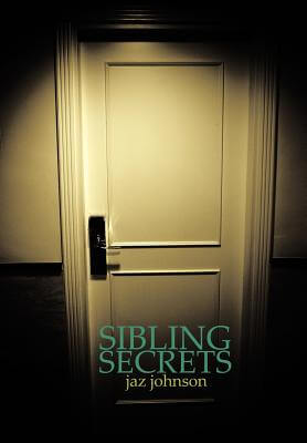 Click for more detail about Sibling Secrets by Jaz Johnson