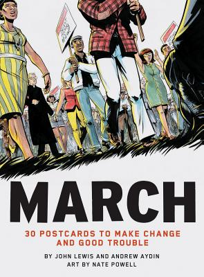 Click for more detail about March: 30 Postcards to Make Change and Good Trouble by Marcus Guillory