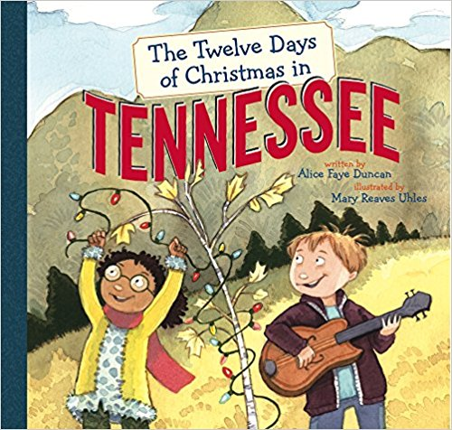 Click for more detail about The Twelve Days of Christmas in Tennessee by Alice Faye Duncan