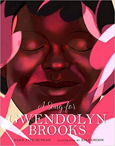 Click for more detail about A Song for Gwendolyn Brooks by Alice Faye Duncan