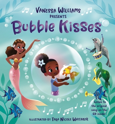 Click for more detail about Bubble Kisses [With CD (Audio)] by Vanessa L. Williams