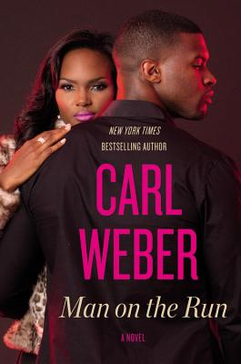 Click for more detail about Man on the Run by Carl Weber