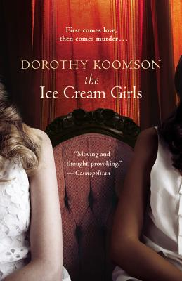 Click for more detail about The Ice Cream Girls by Dorothy Koomson
