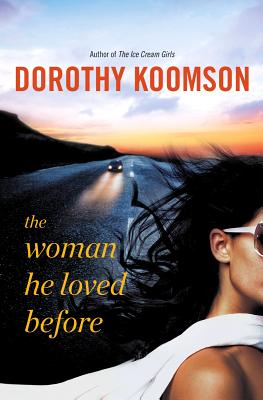 Click for more detail about The Woman He Loved Before by Dorothy Koomson