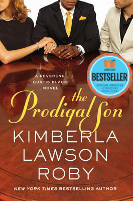 Click for more detail about The Prodigal Son (Reverend Curtis Black #11) by Kimberla Lawson Roby