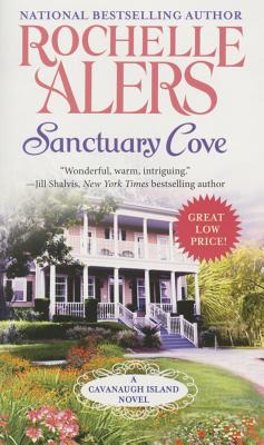 Click for more detail about Sanctuary Cove (A Cavanaugh Island Novel) by Rochelle Alers