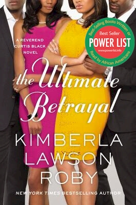 Click for more detail about The Ultimate Betrayal (Reverend Curtis Black #12) by Kimberla Lawson Roby