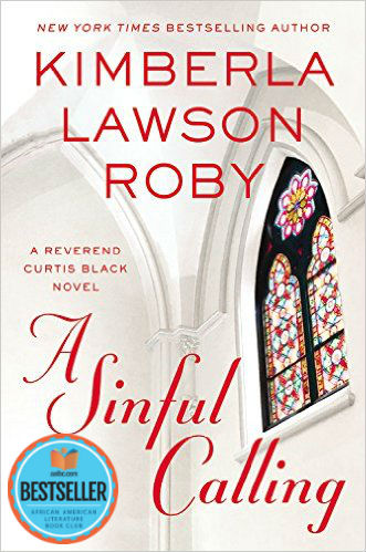 Click for a larger image of A Sinful Calling (A Reverend Curtis Black Novel)