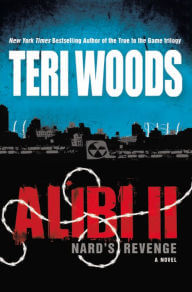 Click for more detail about Alibi Ii: Nard's Revenge by Teri Woods