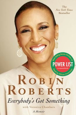 Book Cover Everybody's Got Something by Robin Roberts and Veronica Chambers
