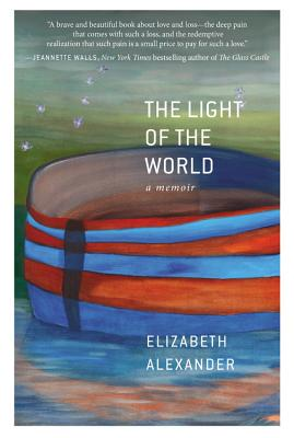 Click for a larger image of The Light Of The World: A Memoir