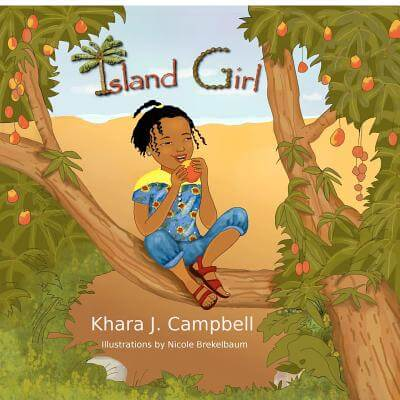 Click for more detail about Island Girl by Khara Campbell