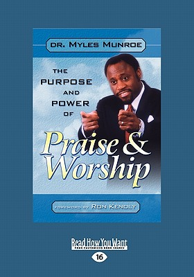 Click for a larger image of Purpose and Power of Praise and Worship