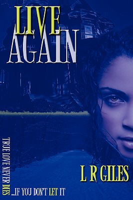 Click for more detail about Live Again by Lamar Giles