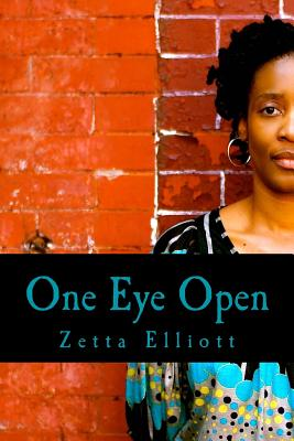 Click for more detail about One Eye Open by Zetta Elliott