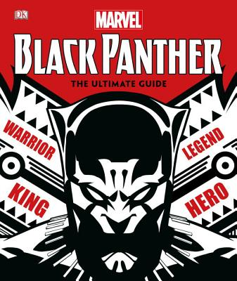Click for more detail about Marvel Black Panther: The Ultimate Guide by DK and Don Mcgregor